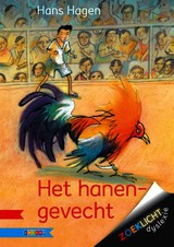 Het hanengevecht - Hans & Monique Hagen - ISBN: 9789048717620