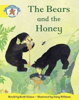Literacy Edition Storyworlds 2, Once Upon A Time World, The Bears And The Honey - Gaines, Keith - ISBN: 9780435090876
