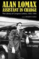 Alan Lomax, Assistant In Charge - Cohen, Ronald D. (EDT)/ Lomax, Alan - ISBN: 9781628460605