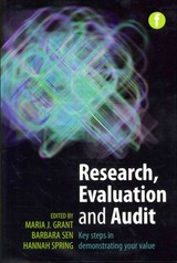 Research, Evaluation And Audit - Grant, Maria J. (EDT)/ Sen, Barbara (EDT)/ Spring, Hannah (EDT) - ISBN: 9781856047418