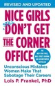 Nice Girls Don't Get The Corner Office - Frankel, Lois P. - ISBN: 9781478925385