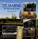 De Marne in beweging - Bertus Fennema - ISBN: 9789033002946