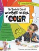 The Wonderful Colorful Wonder Wheel Of Color - Koolish, Lynn/ Graham, Kerry/ Wruck, Mary - ISBN: 9781607058922