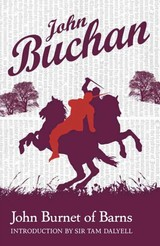 John Burnet Of Barns - Buchan, John - ISBN: 9781846970733