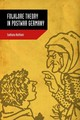 Folklore Theory In Postwar Germany - Naithani, Sadhana - ISBN: 9781617039935