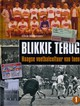 Blikkie terug  - Willemsen, Chris - ISBN: 9789082110609
