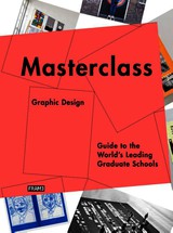 Masterclass: Graphic Design - Kokhuis, Merel - ISBN: 9789491727016