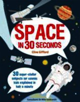 Space In 30 Seconds - Gifford, Clive; Goldsmith, Dr. Mike - ISBN: 9781908005731