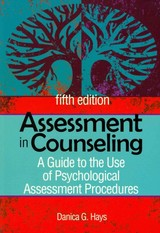 Assessment In Counseling - Hays, Danica G. - ISBN: 9781556203183