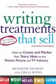 Writing Treatments That Sell, Second Edition - Atchity, Kenneth; Wong, Chi-li - ISBN: 9780805072785