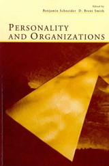 Personality And Organizations - Schneider, Benjamin (EDT)/ Smith, D. Brent (EDT) - ISBN: 9780415650786