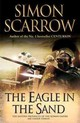 Eagle In The Sand (eagles Of The Empire 7) - Scarrow, Simon - ISBN: 9780755350018