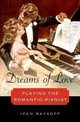 Dreams Of Love - Raykoff, Ivan (assistant Professor Of Arts, Assistant Professor Of Arts, Th... - ISBN: 9780199892679