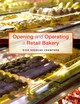 Opening And Operating A Retail Bakery - Crawford, Rick Douglas - ISBN: 9781118288436