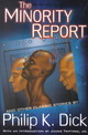 The Minority Report And Other Classic Stories - Dick, Philip K./ Triptree, James, Jr. (INT) - ISBN: 9780806523798