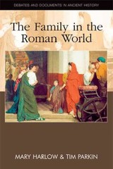 Family In The Roman World - Parkin, Tim; Harlow, Mary - ISBN: 9780748637898