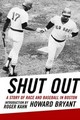 Shut Out - Bryant, Howard - ISBN: 9780807009796