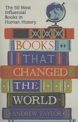 Books That Changed The World - Taylor, Andrew - ISBN: 9781782069423