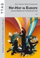 Hip-Hop In Europe - Nitzsche, Sina A. (EDT)/ Grunzweig, Walter (EDT) - ISBN: 9783643904133