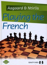 Playing the French - Aagaard, J. & Ntirlis, N. - ISBN: 9781907982378