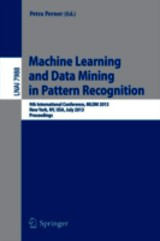 Machine Learning And Data Mining In Pattern Recognition - Perner, Petra (EDT) - ISBN: 9783642397110