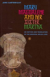Mary Magdalene And Her Sister Martha - Cartwright, Jane - ISBN: 9780813221885