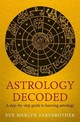 Astrology Decoded - Farebrother, Sue Merlyn - ISBN: 9781846043130