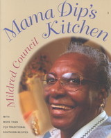 Mama Dip's Kitchen - Council, Mildred - ISBN: 9780807847909