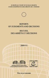 Reports Of Judgments And Decisions 2009 / Recueil Des Arrets Et Decisions 2009 - Council of Europe/European Court of Human Rights (COR) - ISBN: 9789462400474