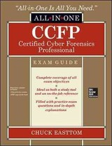 Ccfp Certified Cyber Forensics Professional All-in-one Exam Guide - Easttom, Chuck - ISBN: 9780071839761