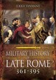 Military History Of Late Rome Ad 361-395 - Syvanne, Ilkka - ISBN: 9781783462735