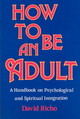 How To Be An Adult - Richo, David - ISBN: 9780809132232