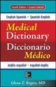 English-spanish/spanish-english Medical Dictionary, Fourth Edition - Rogers, Glenn T. - ISBN: 9780071829113