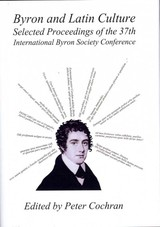 Byron And Latin Culture - Cochran, Peter (EDT) - ISBN: 9781443851275