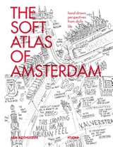 The soft atlas of Amsterdam - Jan Rothuizen - ISBN: 9789046816394