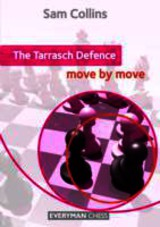 Tarrasch Defence: Move By Move - Collins, Sam - ISBN: 9781781941423