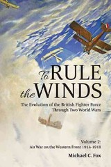 To Rule The Winds - Fox, Michael C. - ISBN: 9781909982260