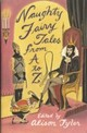 Naughty Fairy Tales From A To Z - Tyler, Alison (EDT) - ISBN: 9780452285552