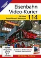 Eisenbahn Video-Kurier 114, 1 DVD - ISBN: 4018876085140