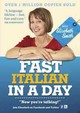 Fast Italian In A Day With Elisabeth Smith - Smith, Elisabeth - ISBN: 9781444138672
