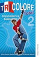 Tricolore Total 2 Copymasters And Assessment - Honnor, S; Spencer, Michael; Mascie-taylor, H - ISBN: 9781408504703