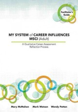 My System Of Career Influences Msci (adult) - Patton, Wendy; Watson, Mark; McMahon, Mary - ISBN: 9781922117212