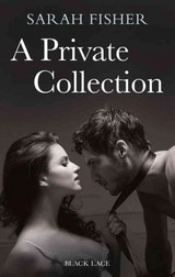 Private Collection: Black Lace Classics - Fisher, Sarah - ISBN: 9780352346766