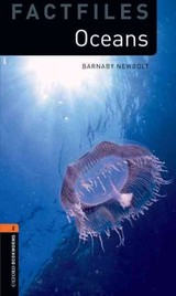 Oxford Bookworms Library Factfiles: Level 2:: Oceans - Newbolt, Barnaby - ISBN: 9780194794435