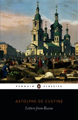 Letters From Russia - Custine, Marquis de - ISBN: 9780141394510