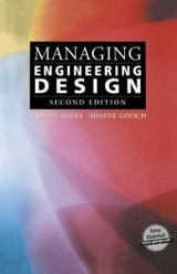 Managing Engineering Design - Gooch, Shayne; Hales, Crispin - ISBN: 9781447110538