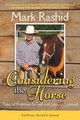 Considering The Horse - Rashid, Mark - ISBN: 9781628737219