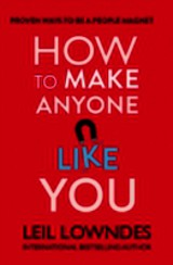 How To Make Anyone Like You - Lowndes, Leil - ISBN: 9780007577309