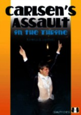 Carlsen's Assault On The Throne - Kotronias, Vassilios; Logothetis, Sotiris - ISBN: 9781906552220