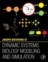 Dynamic Systems Biology Modeling And Simulation - Distefano, Joseph, Iii - ISBN: 9780124104112